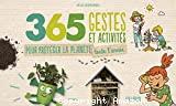 365 gestes et activités pour protéger la planète toute l'année